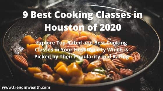 best cooking classes in Houston