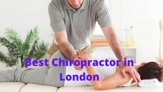 Best and Popular Chiropractor and Chiropractic clinic in London