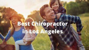 best chiropractor in los angeles